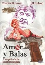 Amor y balas