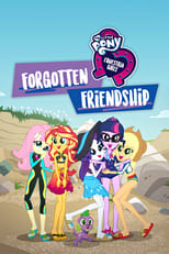 Image My Little Pony (2018): Equestria Girls – Forgotten Friendship