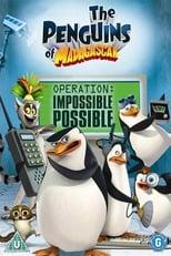 Los Pingüinos de Madagascar: Operación Posible Lo Imposible