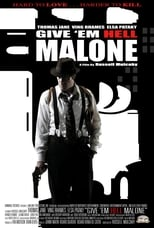 Give \'em Hell, Malone