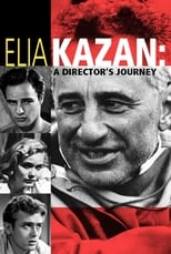 Elia Kazan: A Director's Journey