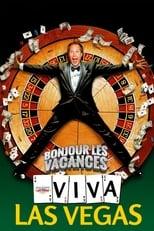Bonjour les vacances : Viva Las Vegas