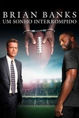 Brian Banks Um Sonho Interrompido (2019) Torrent Dublado e Legendado