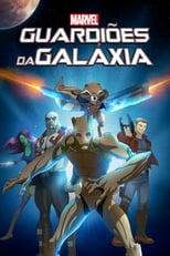Guardiões da Galáxia 1ª Temporada Completa Torrent Dublada e Legendada