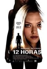 12 Horas (2012) Torrent Dublado e Legendado