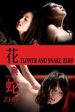 Flower and Snake: Zero poster