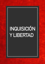 Inquisición y libertad