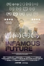 Poster Image for Movie - The Infamous Future