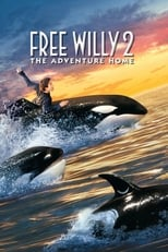 Free Willy 2 – The Adventure Home