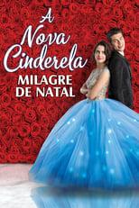 A Nova Cinderela: Milagre de Natal (2019) Torrent Dublado e Legendado