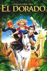 O Caminho para El Dorado (2000) Torrent Dublado e Legendado