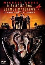 O Ataque dos Vermes Malditos 4: O Começo da Lenda (2004) Torrent Dublado e Legendado