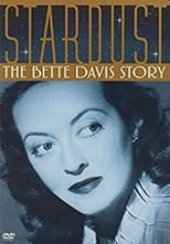 Stardust: The Bette Davis Story