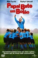 Papai Bate um Bolão (2005) Torrent Dublado e Legendado