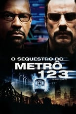 O Sequestro do Metrô 123 (2009) Torrent Dublado e Legendado
