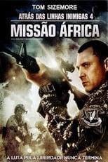 Atrás das Linhas Inimigas 4: Missão África (2014) Torrent Dublado e Legendado