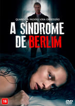 A Síndrome de Berlin (2017) Torrent Dublado e Legendado