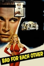 Bad For Each Other (1953) Box Art