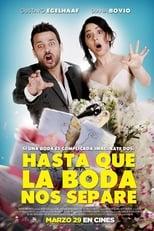 VER Hasta que la boda nos separe (2018) Online Gratis HD