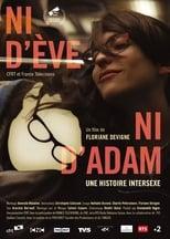 Ni d'Ève, ni d'Adam. Une histoire intersexe