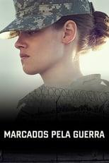 Marcados Pela Guerra (2014) Torrent Dublado e Legendado