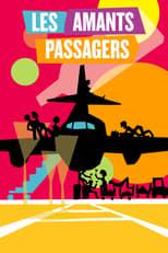 Les Amants passagers  (Los amantes pasajeros) streaming complet VF HD