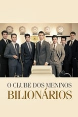 O Clube dos Meninos Bilionários (2018) Torrent Dublado e Legendado