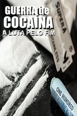 Guerra de Cocaína – A Luta Pelo Fim (2017) Torrent Dublado