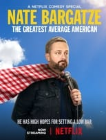 Poster Image for Movie - Nate Bargatze: The Greatest Average American