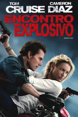 Encontro Explosivo (2010) Torrent Dublado e Legendado