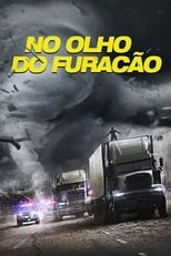 No Olho Do Furacão (2018) Torrent Dublado e Legendado