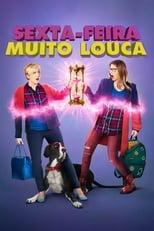 Sexta-Feira Muito Louca (2018) Torrent Dublado e Legendado