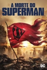 A Morte Do Superman (2018) Torrent Dublado e Legendado