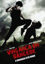 Vingança em Bangkok (2011) Torrent Dublado