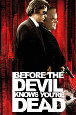 Before the Devil Knows You\'re Dead