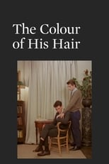 The Colour Of His Hair