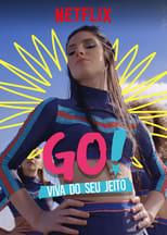 Go! Vive a Tu Manera 1ª Temporada Completa Torrent Dublada e Legendada