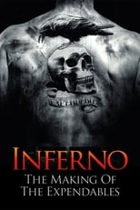 Inferno: Making Of The Expendables