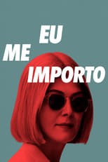 Eu Me Importo (2021) Torrent Dublado e Legendado