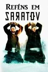 Reféns em Saratov (2013) Torrent Dublado e Legendado