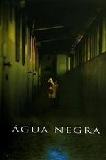 Água Negra (2002) Torrent Legendado