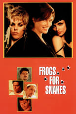 Frogs for Snakes