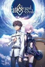 Poster anime Fate/Grand Order: Shinsei Entaku Ryouiki Camelot 1 - Wandering; Agateram Sub Indo