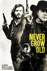 Never Grow Old streaming complet VF HD