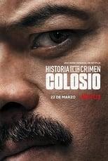 VER Historia de un Crimen: Colosio (2019) Online Gratis HD