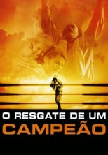 O Resgate de Um Campeão (2007) Torrent Dublado e Legendado