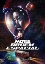 Nova Ordem Espacial (2021) Torrent Dublado e Legendado