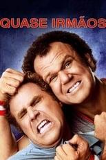 Quase Irmãos (2008) Torrent Dublado e Legendado