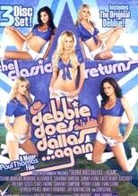 Debbie Does Dallas... Again