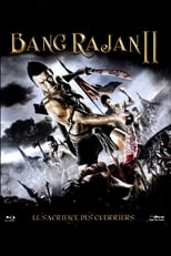 Bang Rajan 2: Le sacrifice des guerriers streaming complet VF HD